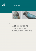 Cover for Faience Material from the Samos Heraion Excavations
